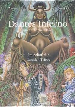 """Dantes Inferno. Der Astroführer durch die Unterwelt. Frey nach Dantes """"Göttlicher Komödie"""""""" von Akron,  Karl-Friedrich, Voenix"""
