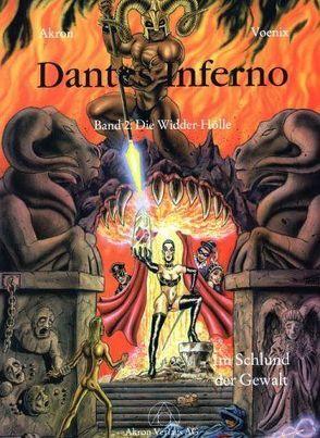 Dantes Inferno – Die Widder-Hölle von Akron, Akron Edition, Voenix (Voemel), Thomas