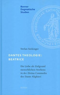 Dantes Theologie: Beatrice von Seckinger,  Stefan