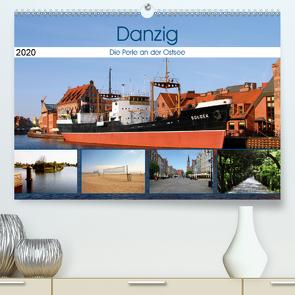 Danzig – Die Perle an der Ostsee (Premium, hochwertiger DIN A2 Wandkalender 2020, Kunstdruck in Hochglanz) von Seidl,  Helene
