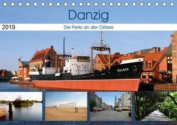 Danzig – Die Perle an der Ostsee (Tischkalender 2019 DIN A5 quer)
