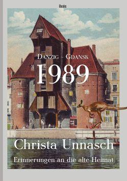 Danzig-Gdansk 1989 von Rosowski,  Udo, Unnasch,  Christa