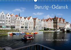 Danzig – Gdansk (Wandkalender 2020 DIN A3 quer) von Schröer,  Thomas