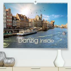 Danzig Inside (Premium, hochwertiger DIN A2 Wandkalender 2020, Kunstdruck in Hochglanz) von Eckerlin,  Claus