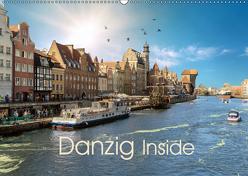 Danzig Inside (Wandkalender 2019 DIN A2 quer) von Eckerlin,  Claus