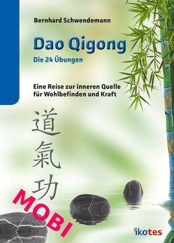 Dao Qigong von Schwendemann,  Bernhard