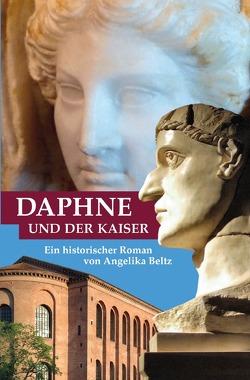 Daphne und der Kaiser von Beltz,  Angelika