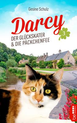 Darcy – Der Glückskater und die Päckchenfee von Schulz,  Gesine