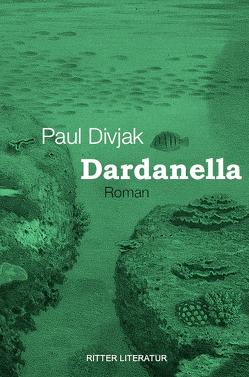 Dardanella von Divjak,  Paul
