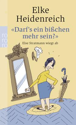 """""""Darf's ein bisschen mehr sein?"""" von Heidenreich,  Elke, Pfarr,  Bernd"""