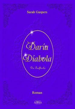 Daria Diabola von Gaspers,  Sarah