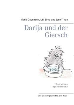 Darija und der Giersch von Oxonitsch,  Marie, Sima,  Ulli, Thon,  Josef