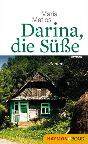 Darina, die Süße von Dathe,  Claudia, Matios,  Maria