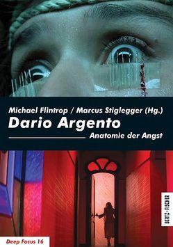 Dario Argento von Flintrop,  Michael, Stiglegger,  Marcus