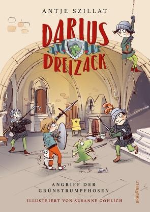 Darius Dreizack – Angriff der Grünstrumpfhosen von Göhlich,  Susanne, Szillat,  Antje