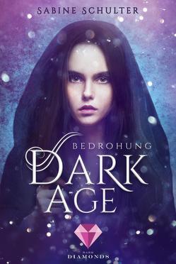 Dark Age 1: Bedrohung von Schulter,  Sabine