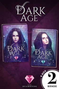 Dark Age: Alle Bände der düster-romantischen Dilogie in einer E-Box! von Schulter,  Sabine