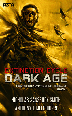 Dark Age – Buch 1 von Melchiorri,  Anthony J., Sansbury Smith,  Nicholas