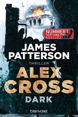 Dark – Alex Cross 18 von Patterson,  James, Seidel,  Wolfgang
