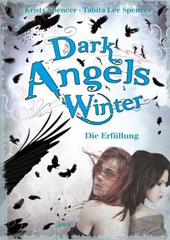 Dark Angels' Winter von Hanika,  Beate Teresa, Hanika,  Susanne, Spencer,  Kristy, Spencer,  Tabita Lee