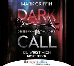 Dark Call – Du wirst mich nicht finden von Geke,  Tanja, Griffin,  Mark, Lösch,  Conny