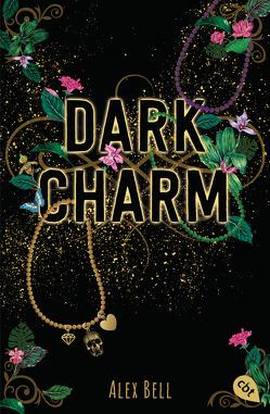 Dark Charm von Bell,  Alex, Reinhardus,  Sabine