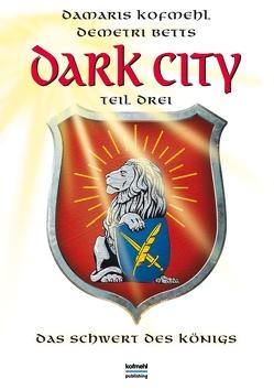 Dark City von Betts,  Demetri, Kofmehl,  Damaris