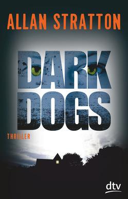 Dark Dogs von Brandt,  Heike, Stratton,  Allan