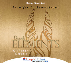 Dark Elements 4 von Armentrout,  Jennifer L., Storm,  Bettina