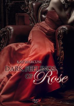 Dark feelings of Rose von Marcuse,  Kat