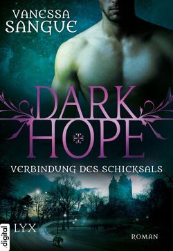 Dark Hope – Verbindung des Schicksals von Sangue,  Vanessa