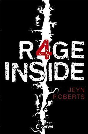 Dark Inside – Rage Inside von Reiter,  Bea, Roberts,  Jeyn