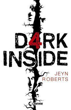 Dark Inside von Reiter,  Bea, Roberts,  Jeyn