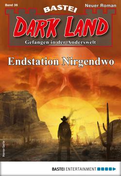 Dark Land 36 – Horror-Serie von Freund,  Marc