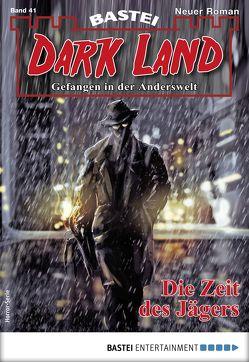 Dark Land 41 – Horror-Serie von Freund,  Marc