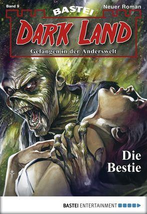 Dark Land – Folge 009 von Dee,  Logan