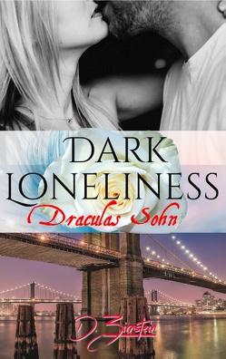 Dark Loneliness von Zirnstein,  Diana