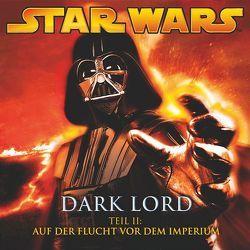 Dark Lord 2 – Auf der Flucht vor dem Imperium von Döring,  Oliver, Luceno,  James, Williams,  John