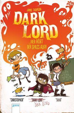 Dark Lord (4). Hier hört der Spaß auf von Der Anton, Dürr,  Karlheinz, Thomson,  Jamie