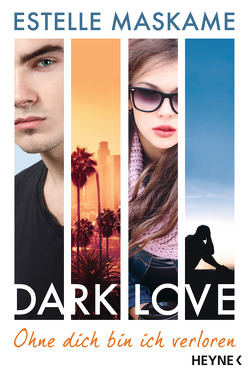 DARK LOVE – Ohne dich bin ich verloren von Maskame,  Estelle, Spangler,  Bettina
