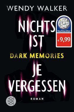 Dark Memories – Nichts ist je vergessen von Kilchling,  Verena, Walker,  Wendy