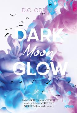 DARK Moon GLOW von Odesza,  D. C.