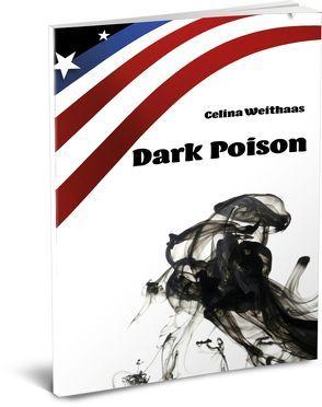 Dark Poison von Weithaas,  Celina