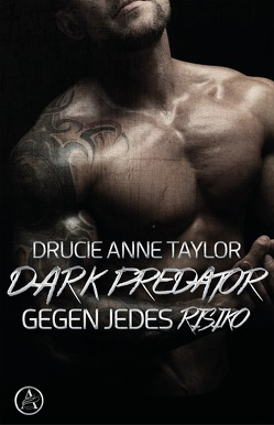 Dark Predator von Taylor,  Drucie Anne