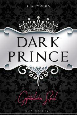 Dark Prince von Wonda,  J. S.