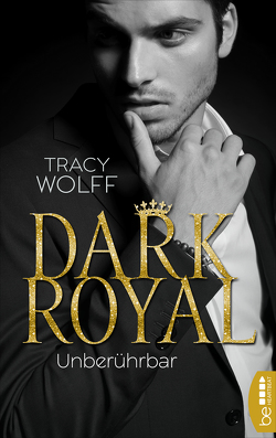 Dark Royal – Unberührbar von Bellem,  Nina, Wolff,  Tracy