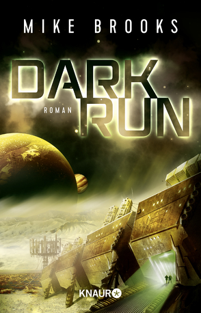 Dark Run von Brooks,  Mike, Weinert,  Simon