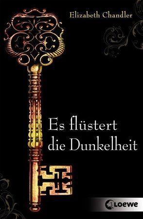 Dark Secrets – Es flüstert die Dunkelheit von Chandler,  Elizabeth, Höfker,  Ursula