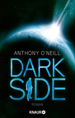 Dark Side von O'Neill,  Anthony, Rottenecker,  Gerd