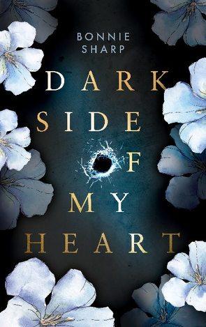 Dark side of my heart von Sharp,  Bonnie